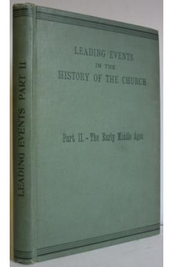 Leading Events in the History of the Church