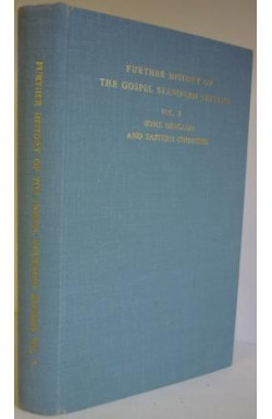 Further History of the Gospel Standard Baptists