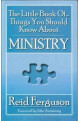 Little Book of Things You Should Know About Ministry