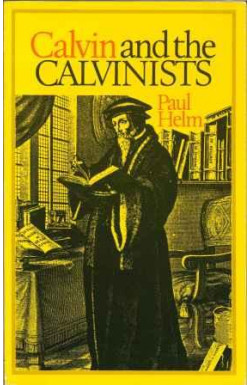 Calvin and the Calvinists