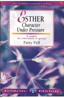 Esther, Character Under Pressure