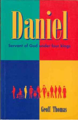 Daniel, Servant of God Under Four Kings