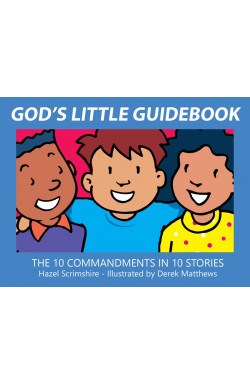 God's Little Guidebooks - The Ten Commandments in Ten Stories