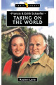 Taking on the World - Francis & Edith Schaeffer