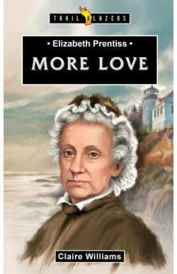 More Love - Elizabeth Prentiss