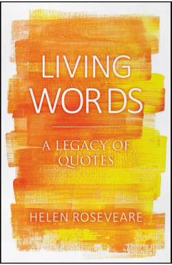 Living Words - A Legacy of Quotes