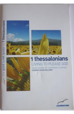 1Thessalonians: Living to Please God
