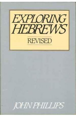 Exploring Hebrews. Revised