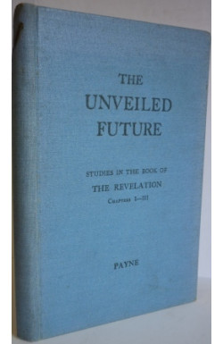 Unveiled Future. Revelation 1-3