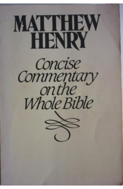 Concise Commentary on the Whole Bible