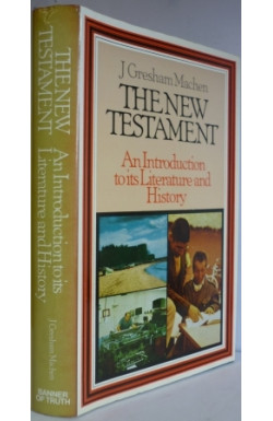 New Testament: Introduction to Its Literature and History