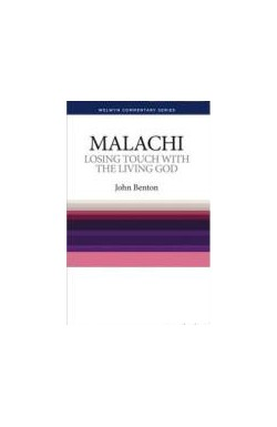 Losing Touch with the Living God - Malachi