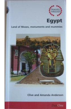Egypt, Land of Moses, Monuments and Mummies