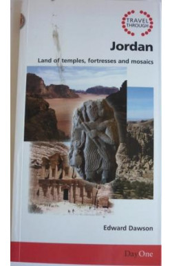 Jordan, Land of Temples, Fortresses and Mosaics