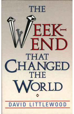Weekend That Changed the World