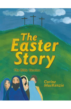 The Easter Story - The Bible Version