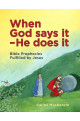 When God Says It - He Does It