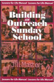 Building an Outreach Sunday School