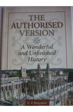 Authorised Version, Wonderful and Unfinished History