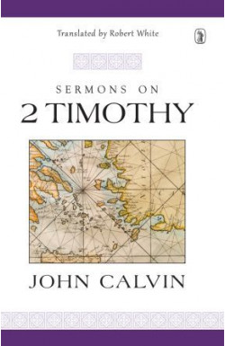 Sermons on 2 Timothy