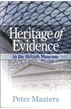 Heritage of Evidence in the British Museum