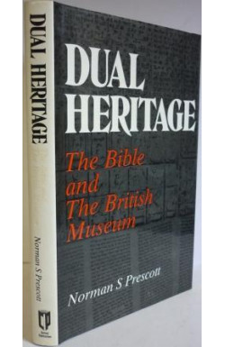 Dual Heritage; the Bible and the British Museum