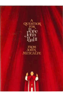 Question for Pope John Paul II