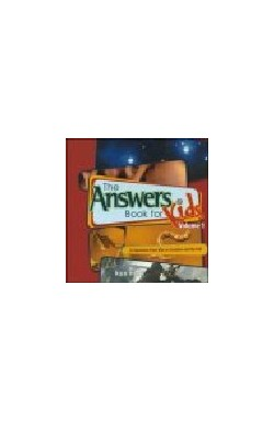 The Answers Book for Kids, Vol 1 - 22 Questions from Kids on Creation and the Fall