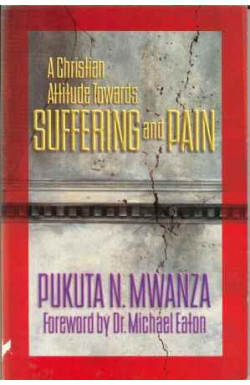 Christian Attitude Towards Suffering and Pain