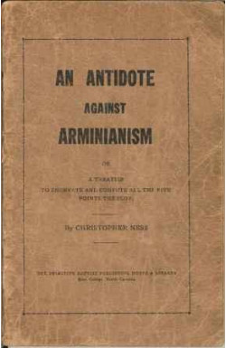 An Antidote Against Arminianism