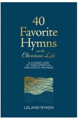 40 Favourite Hymns on the Christian Life