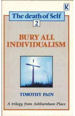 The Death of self-Bury All Individualism