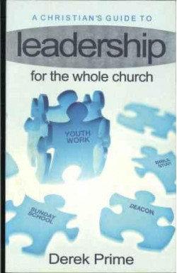 A Christian's Guide to Leadership
