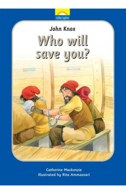 John Knox - Who Will Save You?