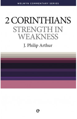 Strength in Weakness - 2 Corinthians