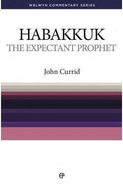 The Expectant Prophet - Habakkuk