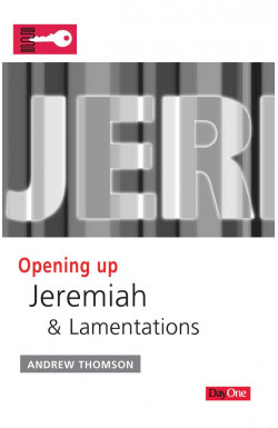 Opening Up Jeremiah and Lamentations