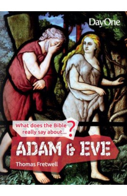 What Does the Bible Really Say About Adam & Eve