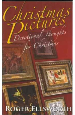 Christmas Pictures: Devotional Thoughts for Christmas