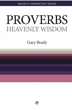 Heavenly Wisdom - Proverbs