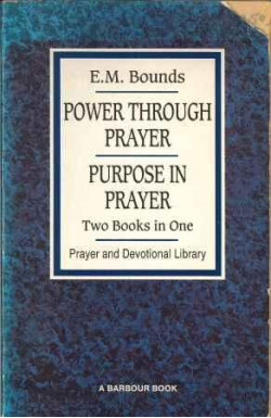 Power Through Prayer/Purpose in Prayer