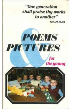 Poems & Pictures for the Young