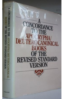 Concordance to the Apocrypha/Deuterocanonical Books of the Revised Standard Version
