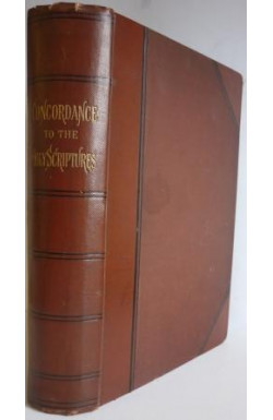 Concordance to the Holy Scriptures on the Basis of Cruden