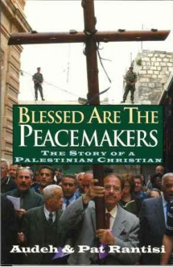 Blessed Are the Peacemakers. Palestinian Christian
