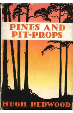 Pines and Pit-Props