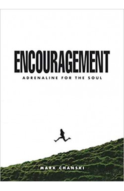 Encouragement - Adrenaline for the Soul