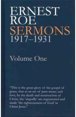 Ernest Roe Sermons 1917-1931 Volume One