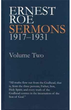 Ernest Roe Sermons 1917-1931 Volume Two