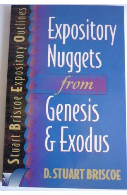 Expository Nuggets from Genesis & Exodus